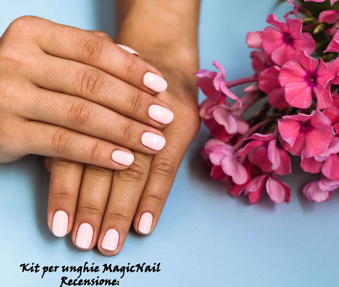 Recensione del Kit per unghie Magic Nail
