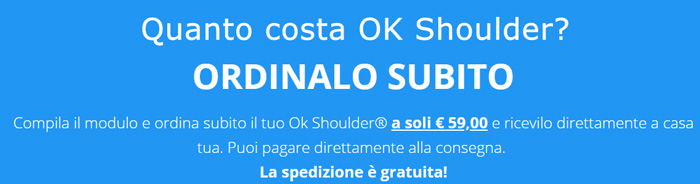 Quanto costa OK Shoulder